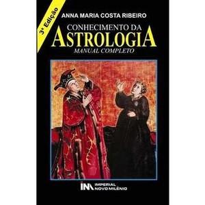 Livro - Conhecimento da Astrologia: Manual Completo - 8599868284