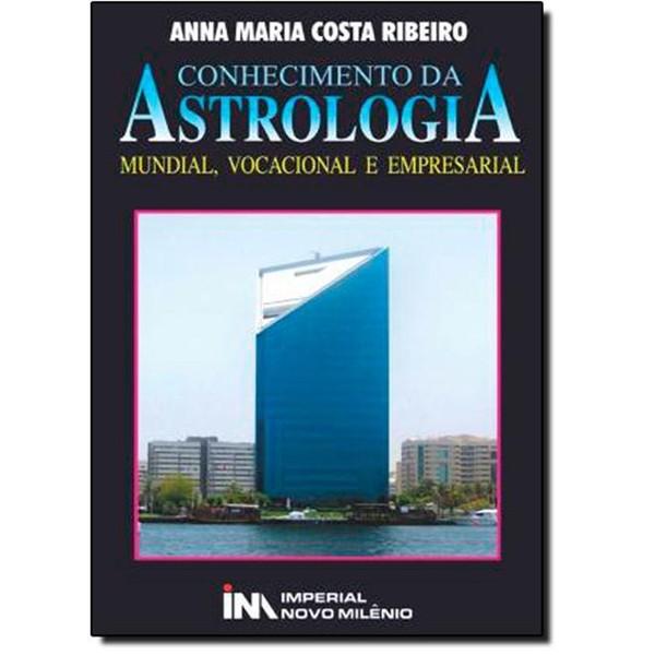 Livro - Conhecimento Da Astrologia: Mundial, Vocacional E Empresarial